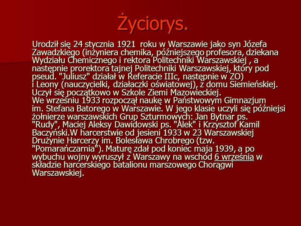Życiorys. Urodził się 24 stycznia 1921 roku w Warszawie jako syn Józefa Zawadzkiego (inżyniera chemika, późniejszego profesora, dziekana Wydziału Chem