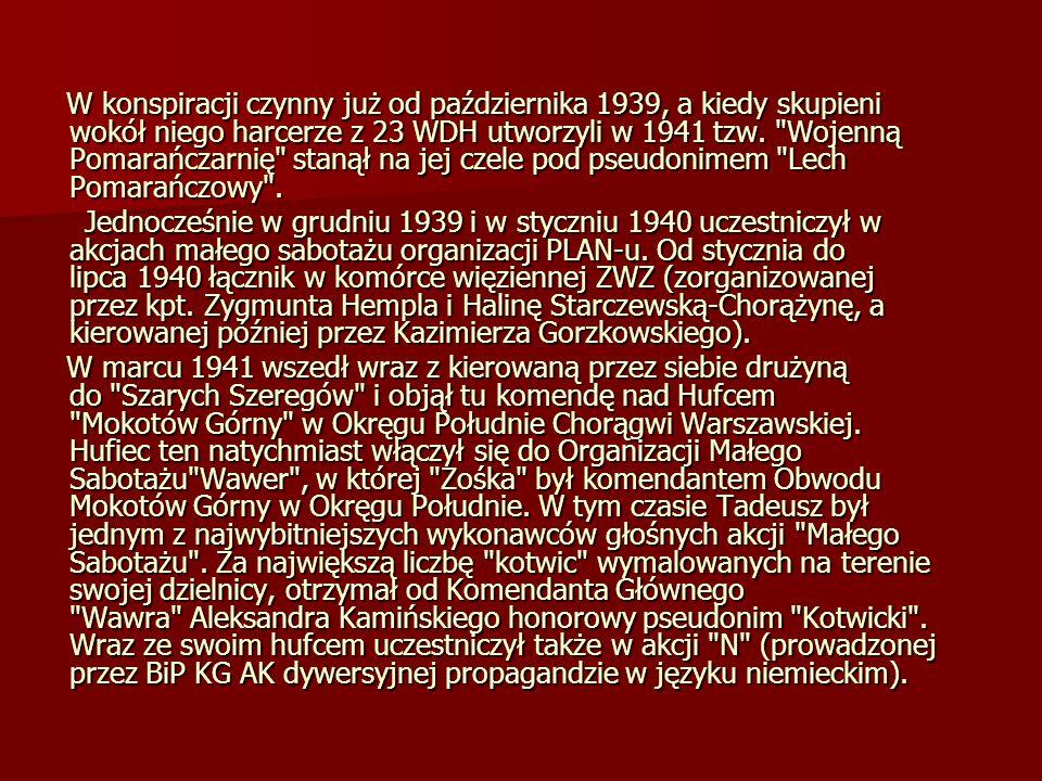 Po ukończeniu kursu podharcmistrzowskiego ( Szkoła za Lasem ) w maju - czerwcu 1942 otrzymał z dniem 15 sierpnia 1942 stopień podharcmistrza i pseudonim instruktorski Kajman .