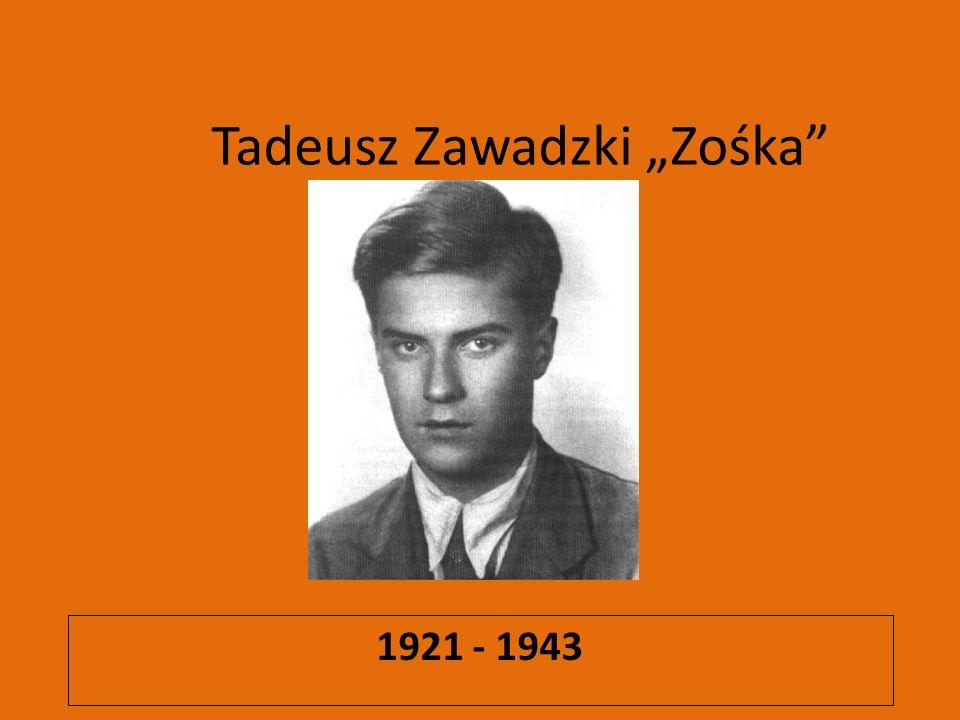 Tadeusz Zawadzki Zośka 1921 - 1943