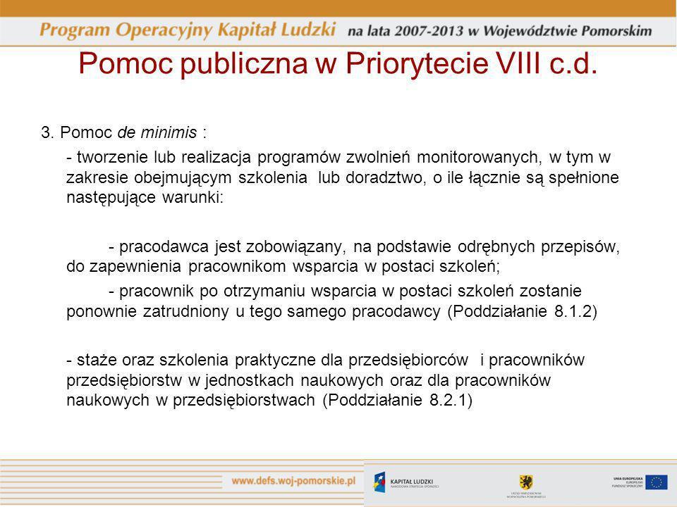 Pomoc publiczna w Priorytecie VIII c.d.3.