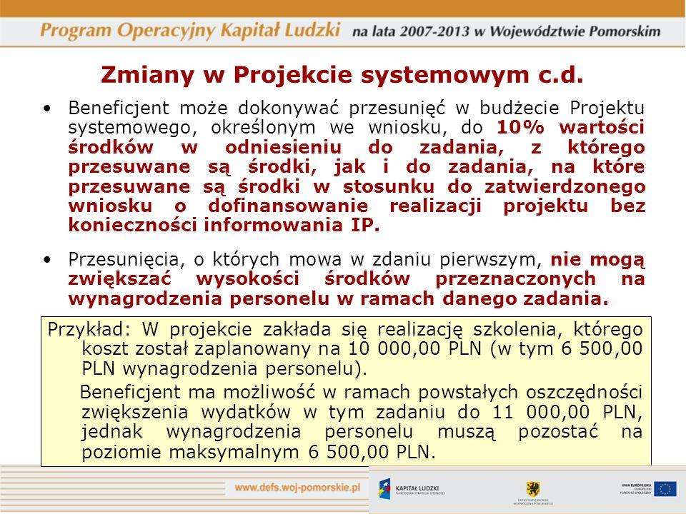 Zmiany w Projekcie systemowym c.d.