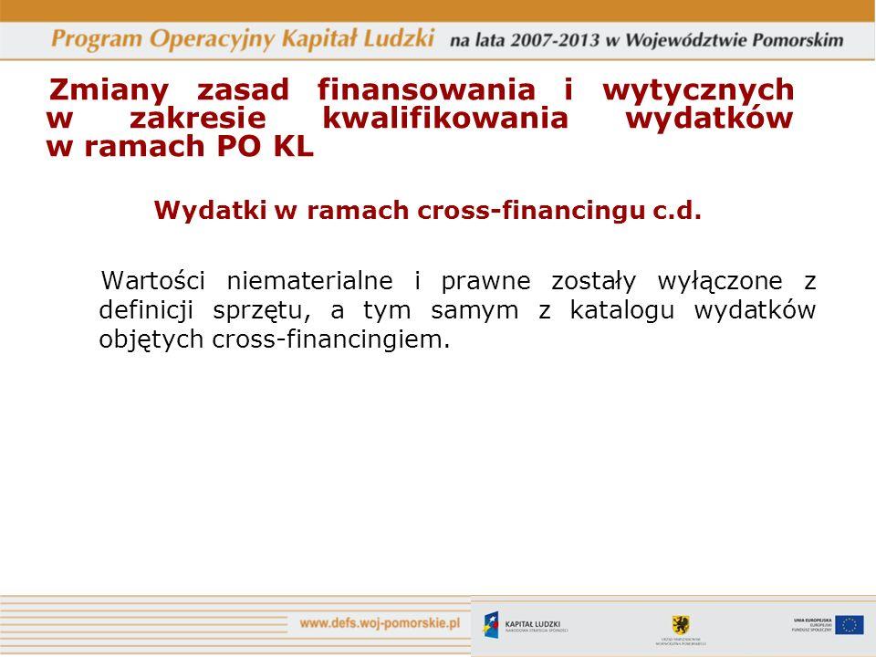 Wydatki w ramach cross-financingu c.d.
