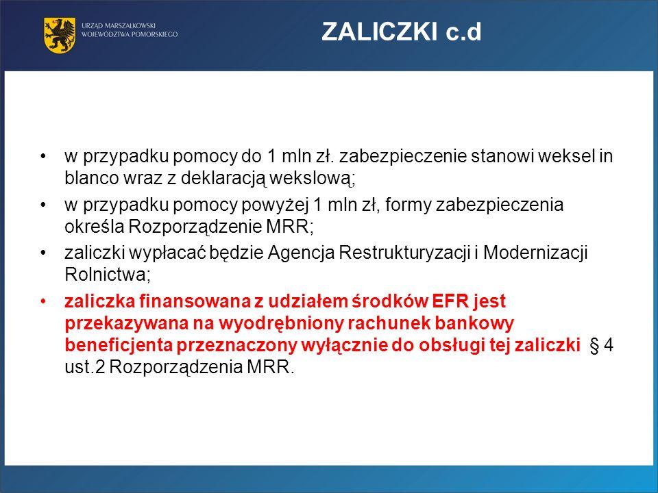 ZALICZKI c.d w przypadku pomocy do 1 mln zł.