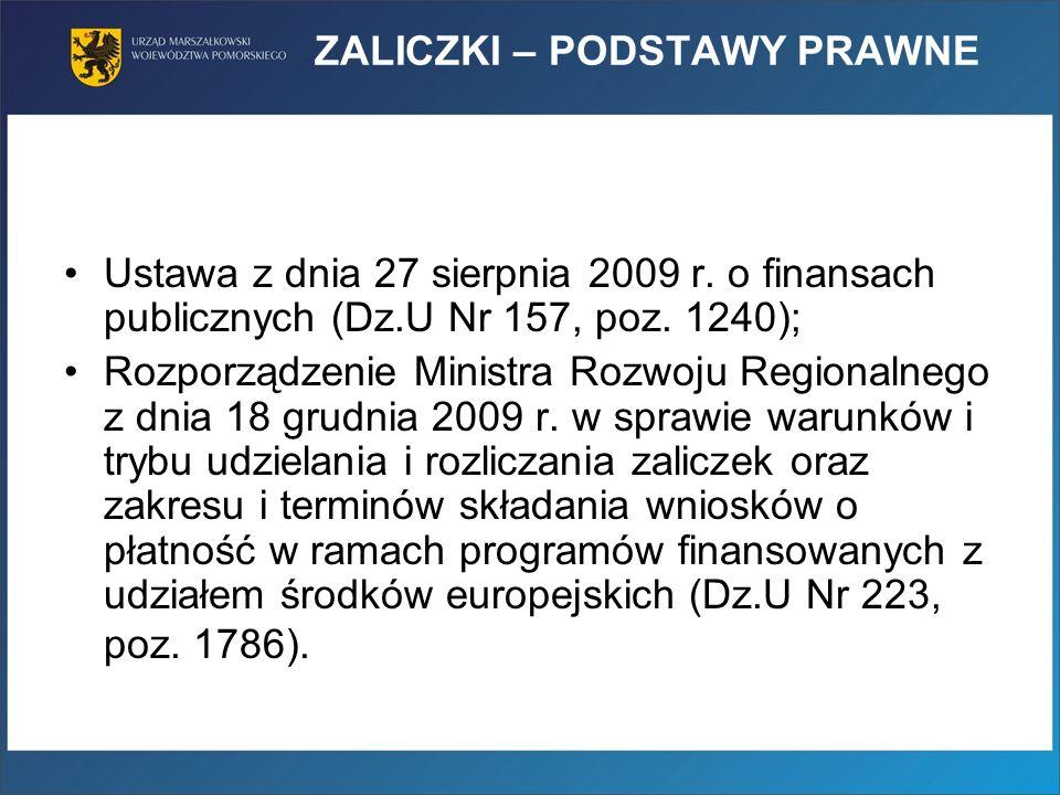 ZALICZKI – PODSTAWY PRAWNE Ustawa z dnia 27 sierpnia 2009 r.