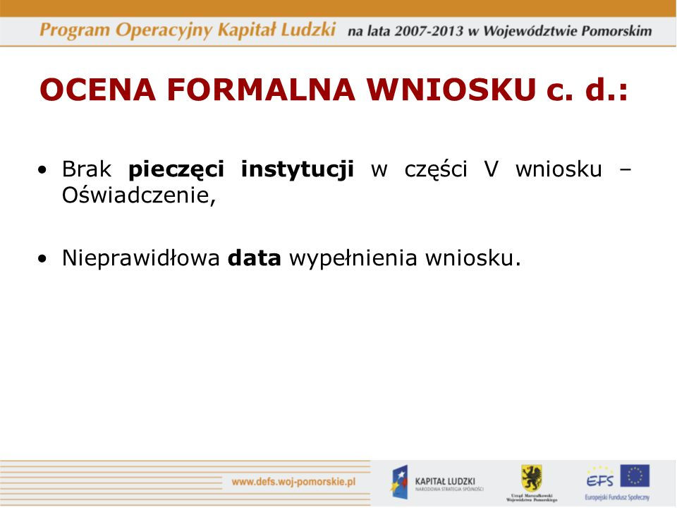 OCENA FORMALNA WNIOSKU c.