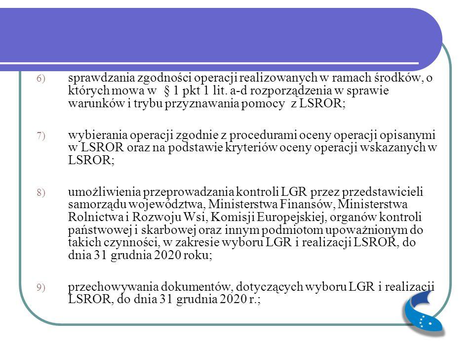 10) zorganizowania najpóźniej w terminie 90 dni od dnia zawarcia umowy oraz utrzymywania w okresie realizacji LSROR biura LGR spełniającego następujące warunki: a) wyposażonego w dostęp do sieci teleinformatycznej oraz do sieci Internet, b) wyposażonego w sprzęt komputerowy i biurowy, zapewniający terminową obsługę spraw LGR związanych z wyborem operacji w ramach realizacji LSROR, c) gwarantującego bezpieczne przechowywanie dokumentacji związanej z wyborem operacji w ramach realizacji LSROR;