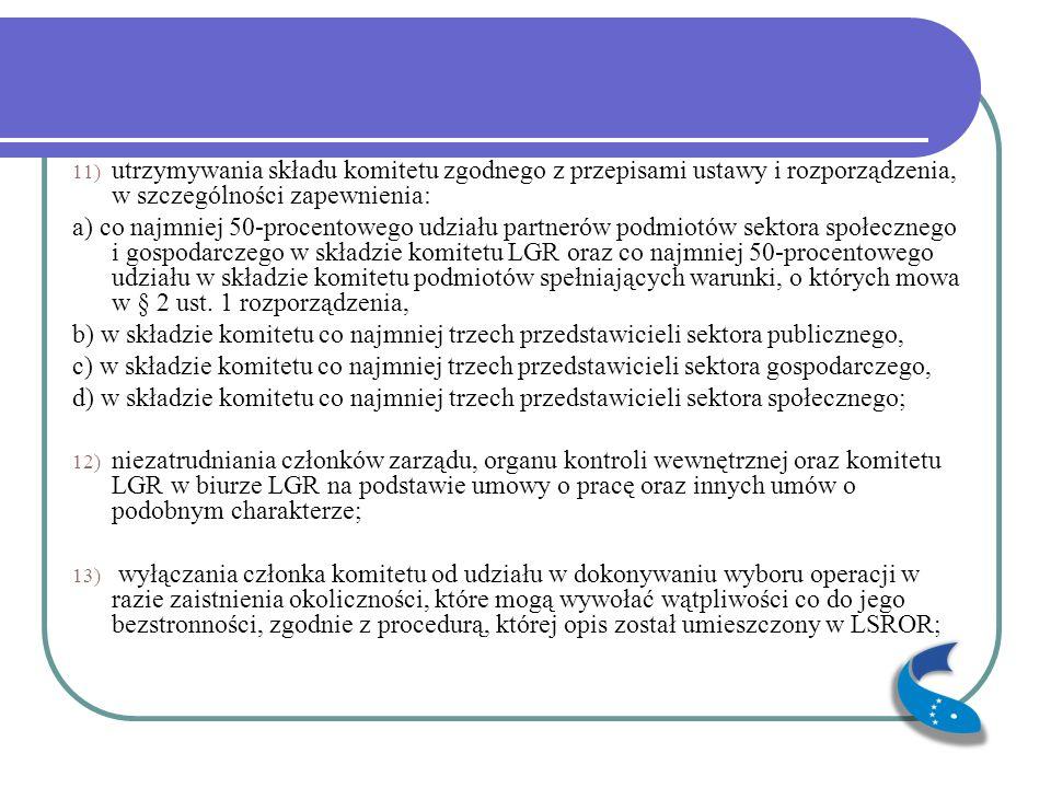 14) zachowania warunków realizacji LSROR, o których mowa w załączniku nr 1 umowy, w okresie realizacji LSROR, w zakresie określonym w § 3 ust.