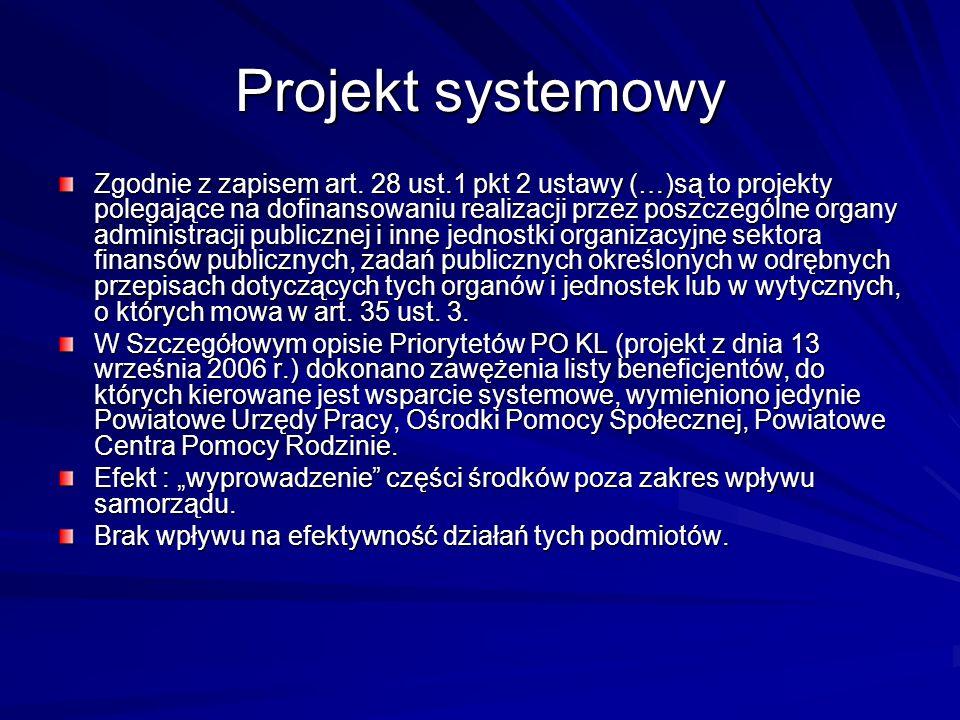 Projekt systemowy Zgodnie z zapisem art.