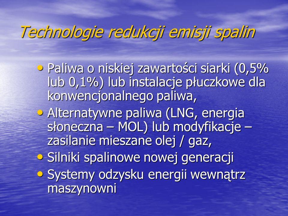 Technologie redukcji emisji spalin Paliwa o niskiej zawartości siarki (0,5% lub 0,1%) lub instalacje płuczkowe dla konwencjonalnego paliwa, Paliwa o n