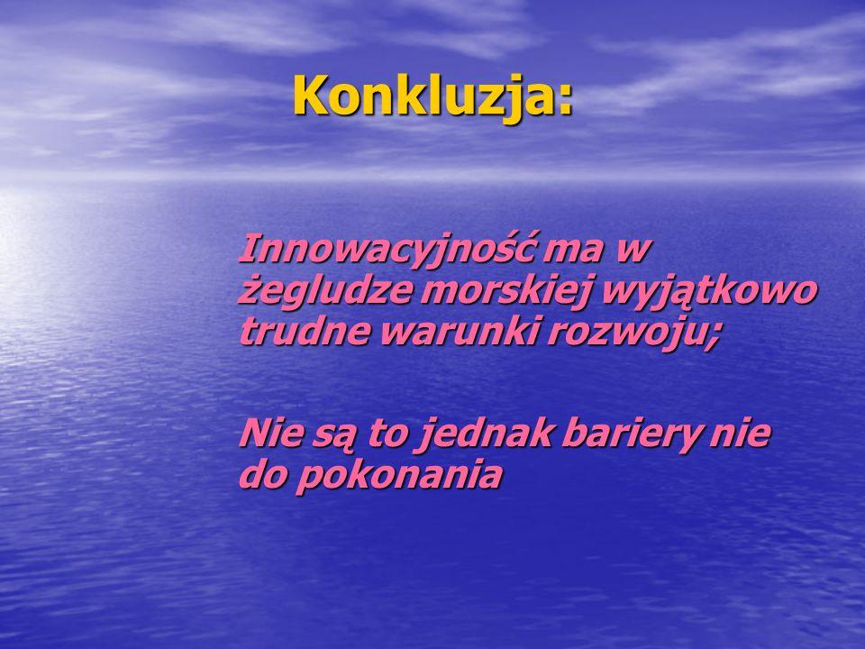 Innowacyjność w żegludze 1.W aspekcie polityki gospodarczej 2.