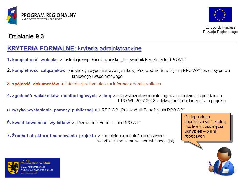 Europejski Fundusz Rozwoju Regionalnego KRYTERIA FORMALNE: kryteria administracyjne 1. kompletność wniosku > instrukcja wypełniania wniosku, Przewodni