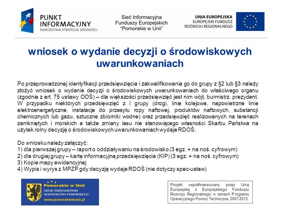 Projekt współfinansowany przez Unię Europejską z Europejskiego Funduszu Rozwoju Regionalnego w ramach Programu Operacyjnego Pomoc Techniczna 2007-2013 14) decyzji o zezwoleniu na realizację inwestycji w zakresie lotniska użytku publicznego w rozumieniu przepisów ustawy z dnia 12 lutego 2009r.