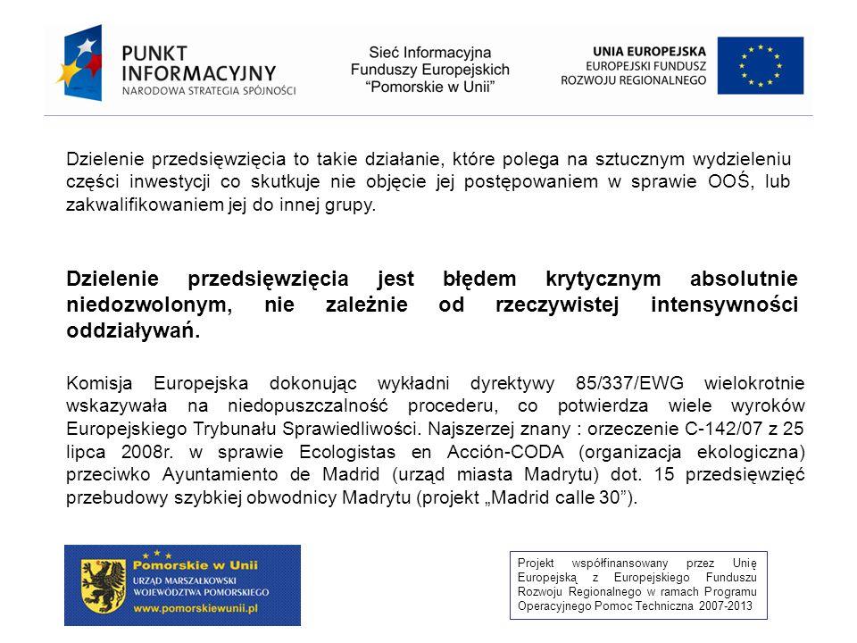 Projekt współfinansowany przez Unię Europejską z Europejskiego Funduszu Rozwoju Regionalnego w ramach Programu Operacyjnego Pomoc Techniczna 2007-2013 Oczyszczalnia ścieków Oczyszczalnia ścieków Oczyszczalnia ścieków