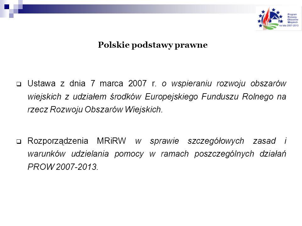 OSIE PRIRYTETOWE PROW NA LATA 2007-2013 Oś 1 (gospodarcza): poprawa konkurencyjności sektora rolnego i leśnego.