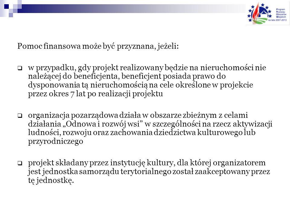 Forma i wysokość pomocy Pomoc finansowa ma formę refundacji części kosztów kwalifikowalnych projektu.