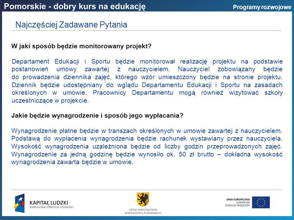 Programy rozwojowe W jaki sposób będzie monitorowany projekt.