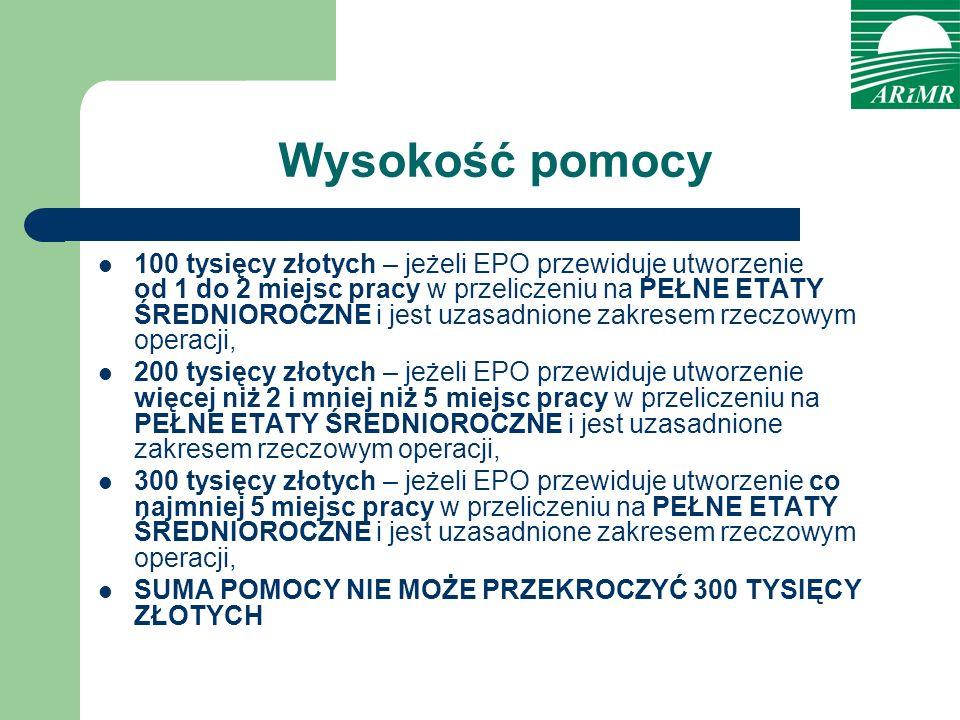 Wysokość pomocy 100 tysięcy złotych – jeżeli EPO przewiduje utworzenie od 1 do 2 miejsc pracy w przeliczeniu na PEŁNE ETATY ŚREDNIOROCZNE i jest uzasa