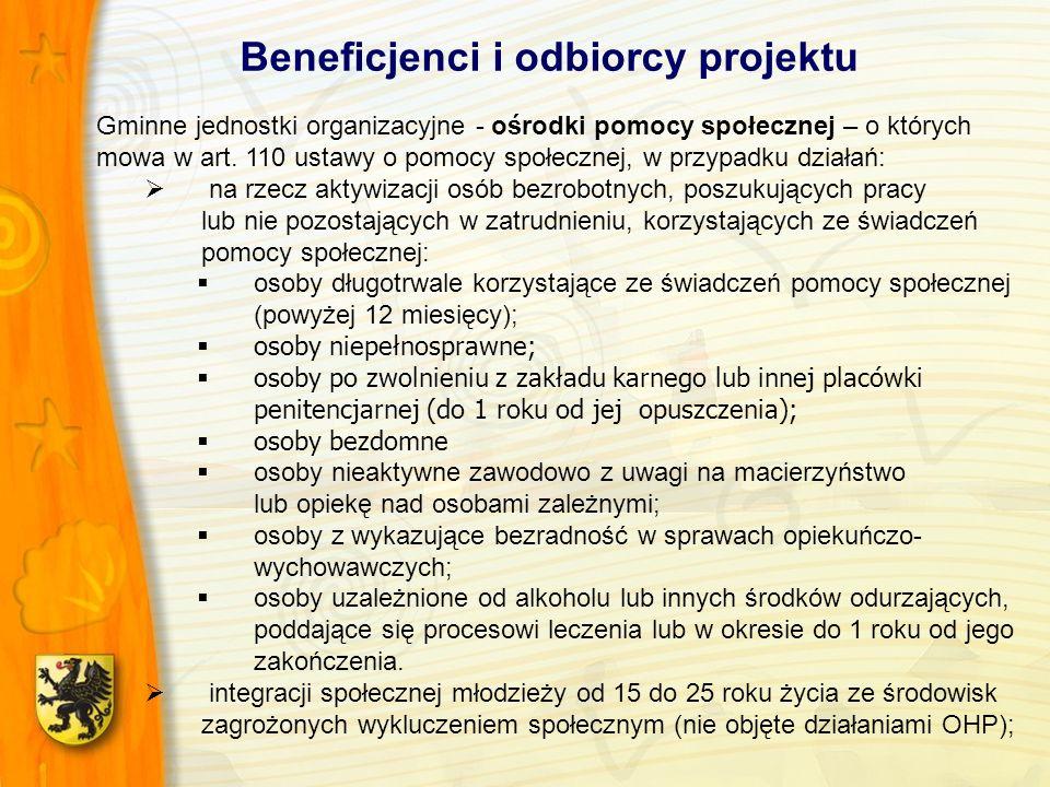 Beneficjenci i odbiorcy projektu Gminne jednostki organizacyjne - ośrodki pomocy społecznej – o których mowa w art.