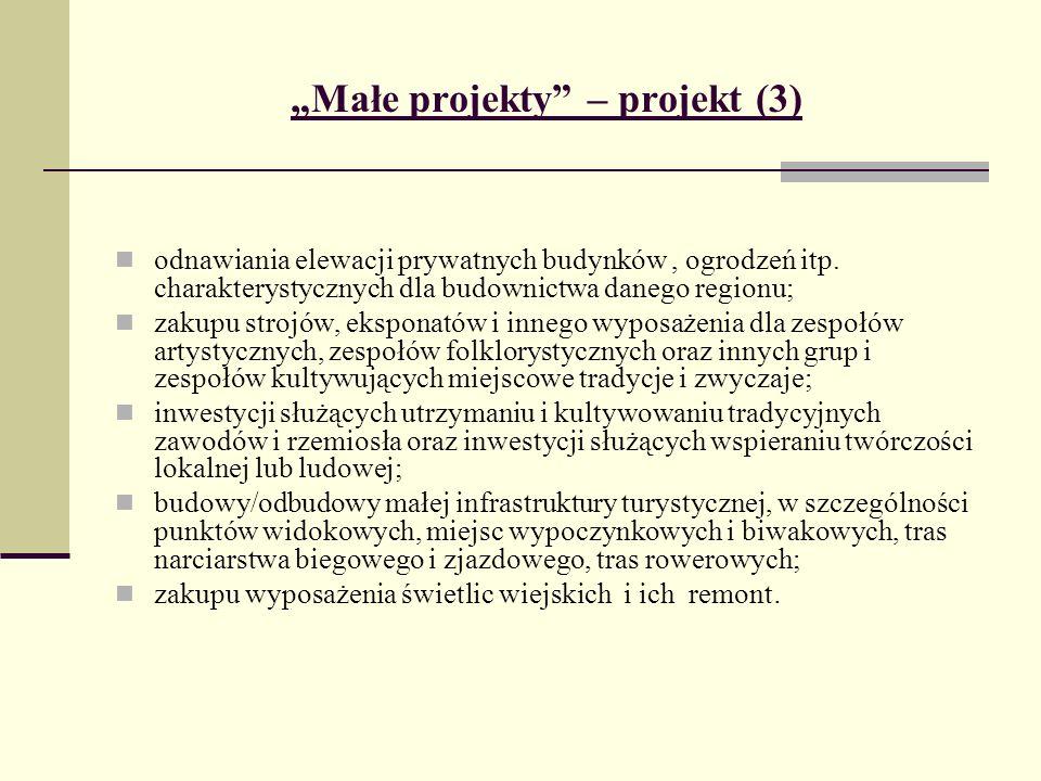 Małe projekty – projekt (3) odnawiania elewacji prywatnych budynków, ogrodzeń itp.