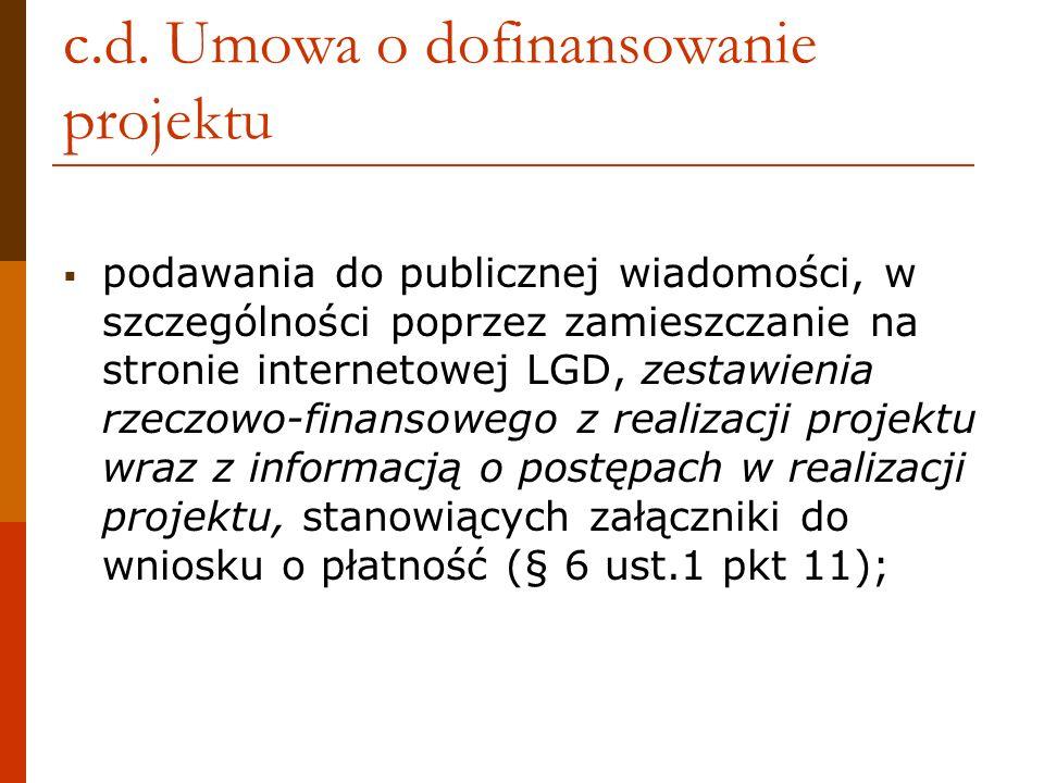 c.d. Umowa o dofinansowanie projektu podawania do publicznej wiadomości, w szczególności poprzez zamieszczanie na stronie internetowej LGD, zestawieni