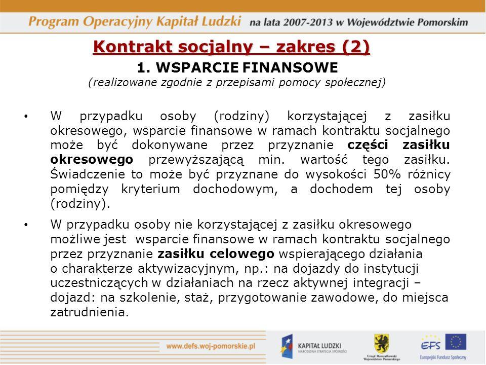 Kontrakt socjalny – zakres (2) 1.