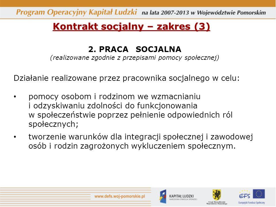 Kontrakt socjalny – zakres (3) 2.