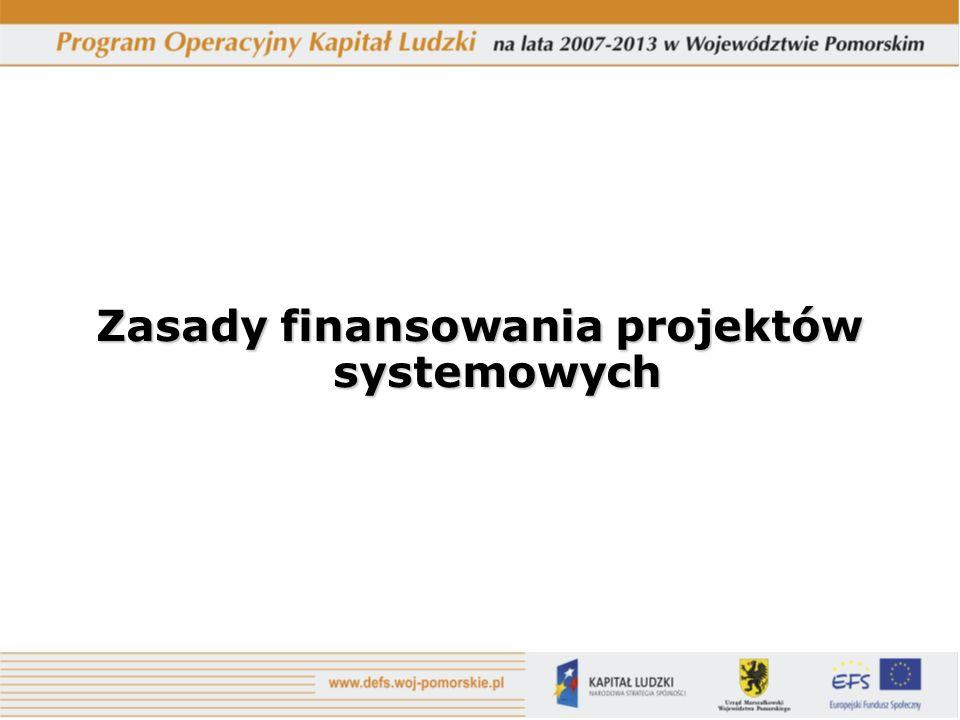 Zasady finansowania projektów systemowych
