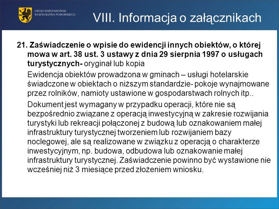 21. Zaświadczenie o wpisie do ewidencji innych obiektów, o której mowa w art. 38 ust. 3 ustawy z dnia 29 sierpnia 1997 o usługach turystycznych- orygi