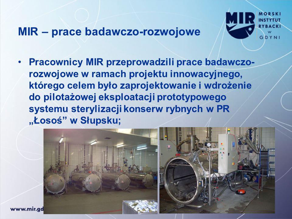 MIR – prace badawczo-rozwojowe Pracownicy MIR przeprowadzili prace badawczo- rozwojowe w ramach projektu innowacyjnego, którego celem było zaprojektow