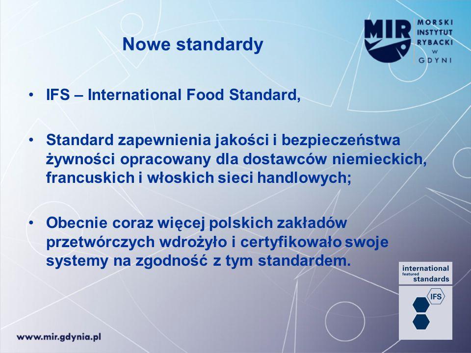 Nowe standardy IFS – International Food Standard, Standard zapewnienia jakości i bezpieczeństwa żywności opracowany dla dostawców niemieckich, francus