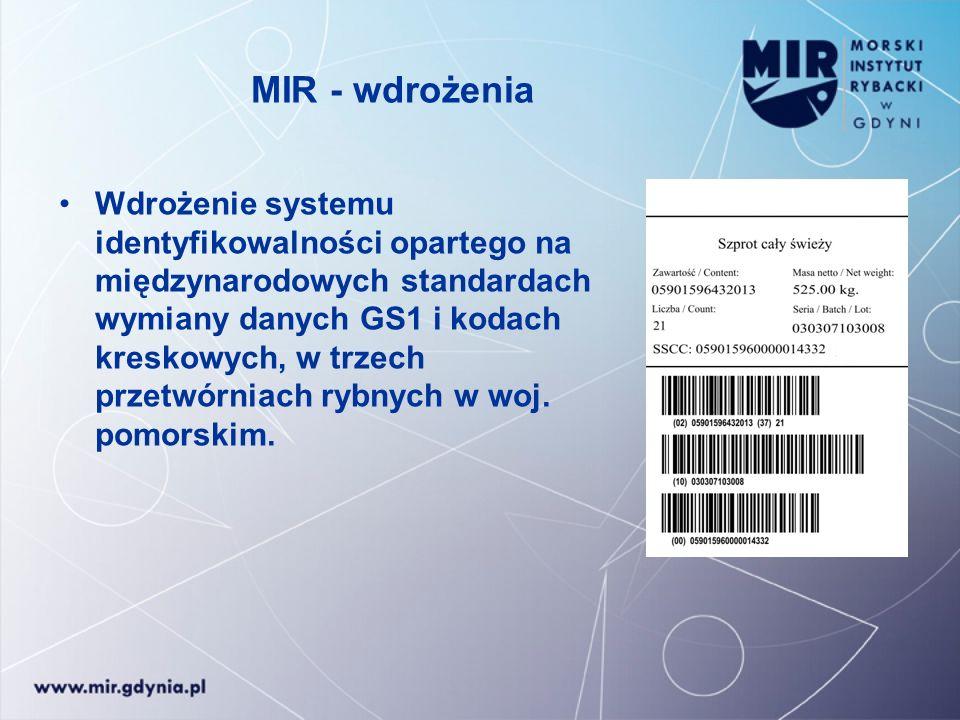MIR - wdrożenia Wdrożenie systemu identyfikowalności opartego na międzynarodowych standardach wymiany danych GS1 i kodach kreskowych, w trzech przetwó