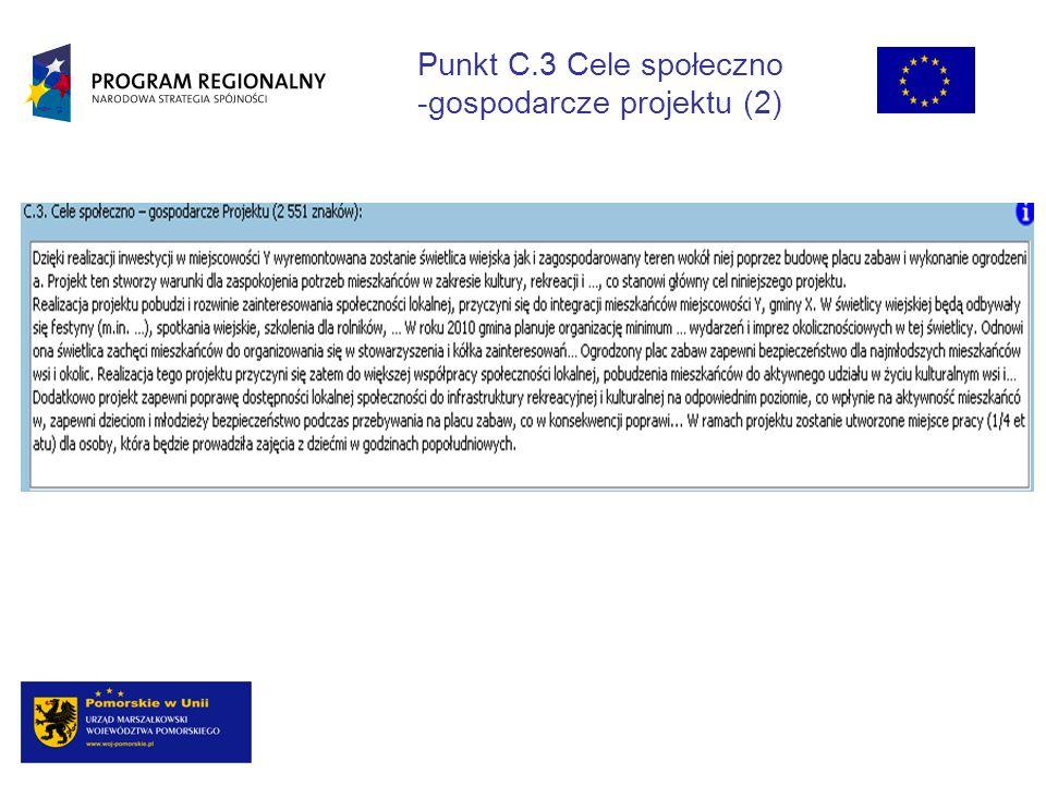 Punkt C.3 Cele społeczno -gospodarcze projektu (2)