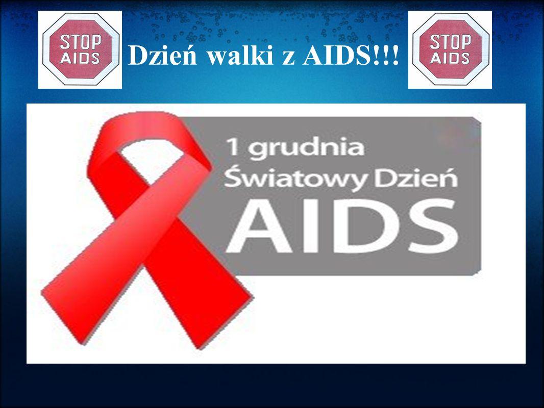 Dzień walki z AIDS!!!