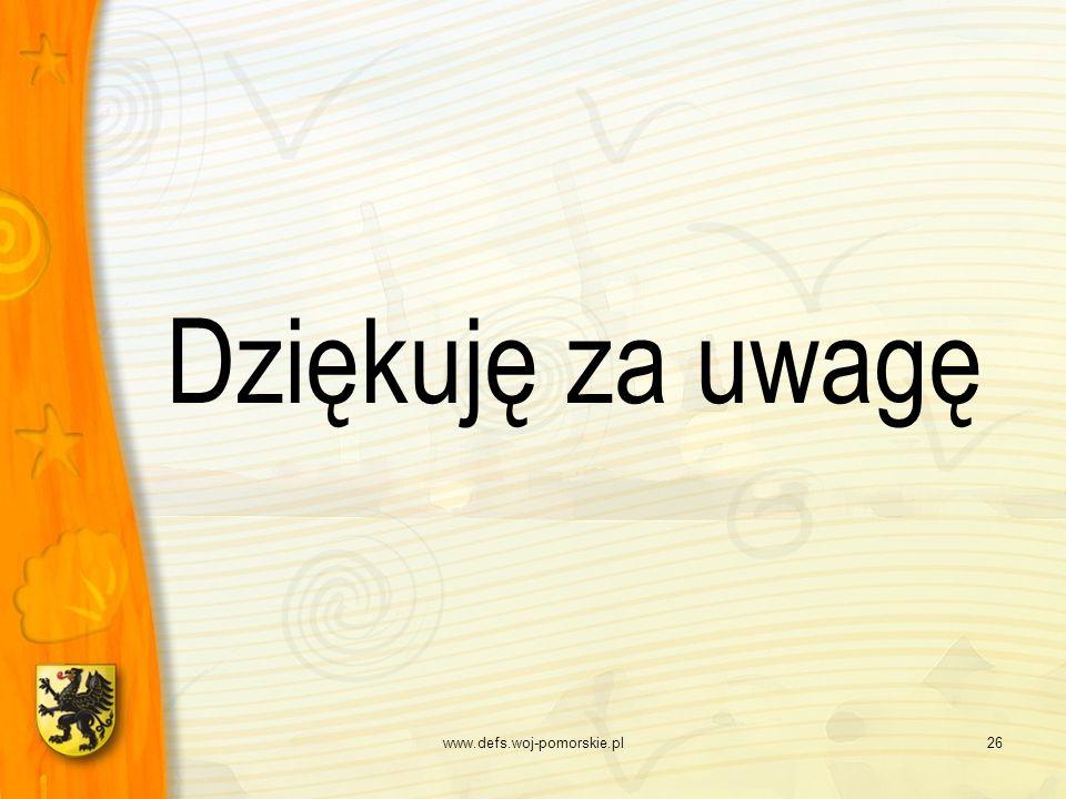 www.defs.woj-pomorskie.pl26 Dziękuję za uwagę