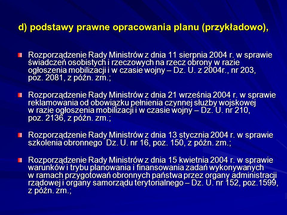 d) podstawy prawne opracowania planu (przykładowo), Rozporządzenie Rady Ministrów z dnia 11 sierpnia 2004 r. w sprawie świadczeń osobistych i rzeczowy