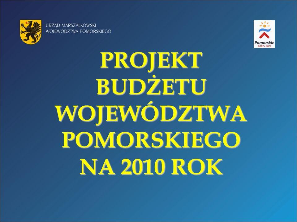 PROJEKT BUDŻETU WOJEWÓDZTWA POMORSKIEGO NA 2010 ROK