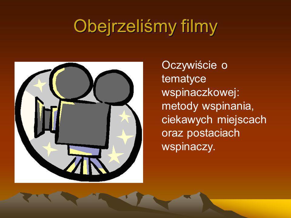 Obejrzeliśmy filmy Oczywiście o tematyce wspinaczkowej: metody wspinania, ciekawych miejscach oraz postaciach wspinaczy.
