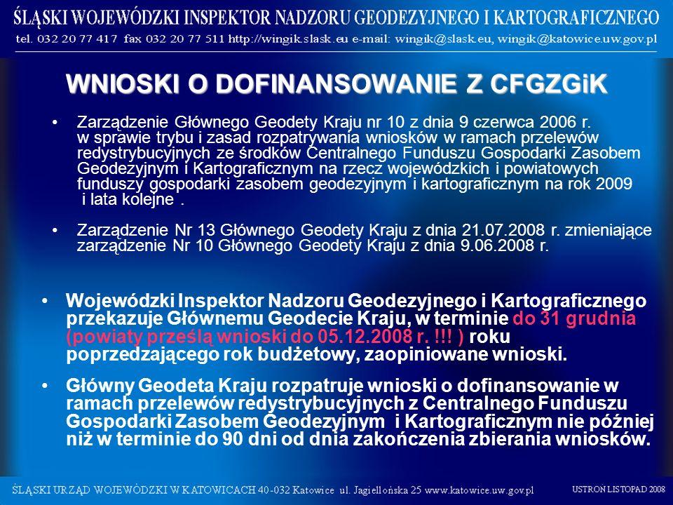 Wojewódzki Inspektor Nadzoru Geodezyjnego i Kartograficznego przekazuje Głównemu Geodecie Kraju, w terminie do 31 grudnia (powiaty prześlą wnioski do