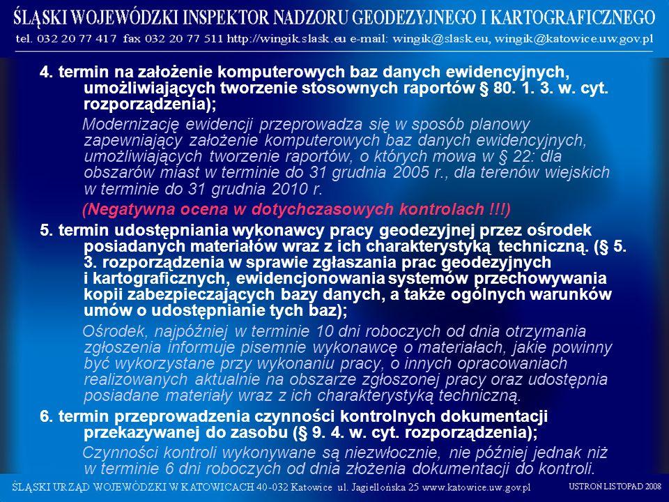 4. termin na założenie komputerowych baz danych ewidencyjnych, umożliwiających tworzenie stosownych raportów § 80. 1. 3. w. cyt. rozporządzenia); Mode