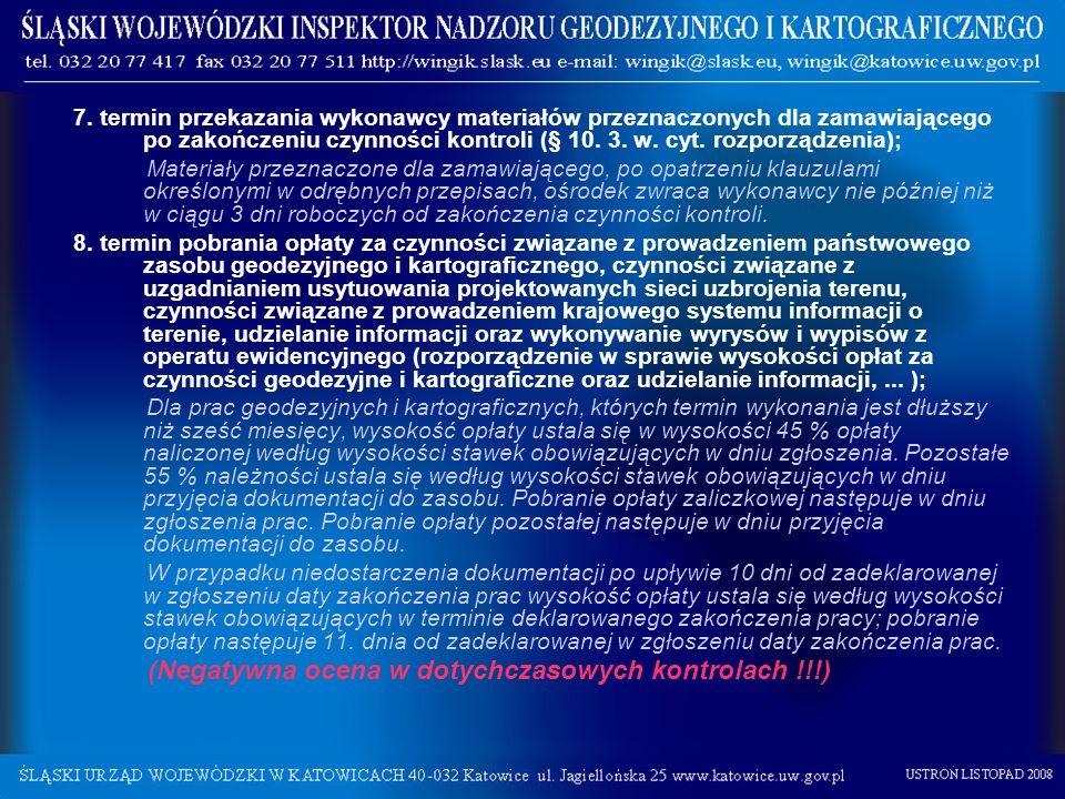 7. termin przekazania wykonawcy materiałów przeznaczonych dla zamawiającego po zakończeniu czynności kontroli (§ 10. 3. w. cyt. rozporządzenia); Mater