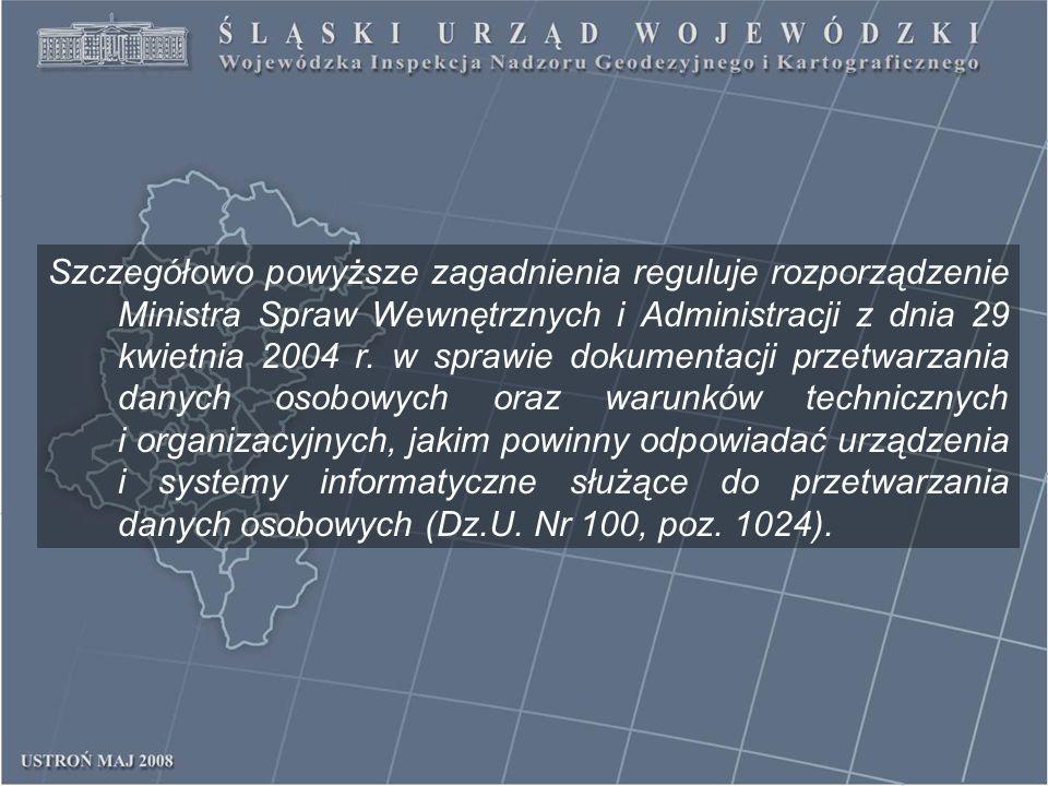 Szczegółowo powyższe zagadnienia reguluje rozporządzenie Ministra Spraw Wewnętrznych i Administracji z dnia 29 kwietnia 2004 r. w sprawie dokumentacji