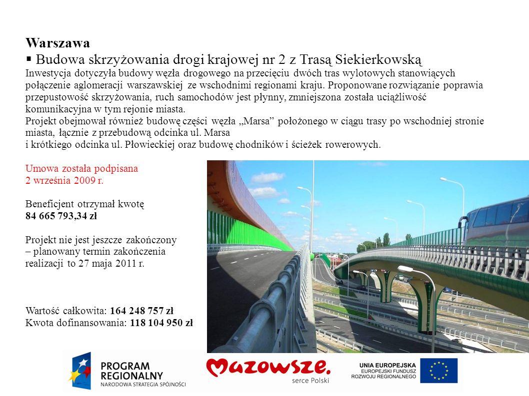 Warszawa Budowa skrzyżowania drogi krajowej nr 2 z Trasą Siekierkowską Inwestycja dotyczyła budowy węzła drogowego na przecięciu dwóch tras wylotowych