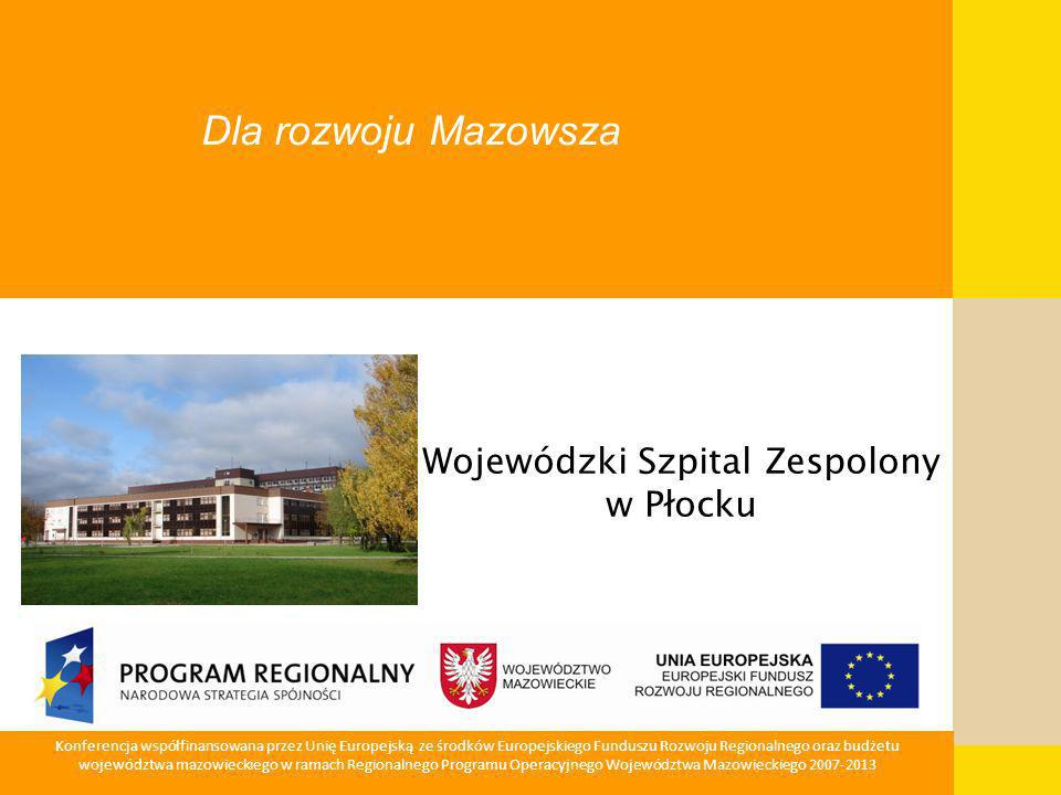 12 Mazowiecka Jednostka Wdrażania Programów Unijnych Projekt Nr 5 Doposażenie Wojewódzkiego Szpitala Zespolonego w Płocku w sprzęt i aparaturę medyczną Całkowita wartość Projektu 8.021.804,43 PLN Dofinansowanie ZPORR 5.878.570,38 PLN Wniosek o refinansowanie wydatków poniesionych w latach 2005-2008 złożony został w marcu 2009r.