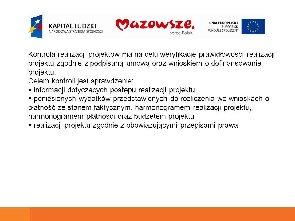 Kontrola realizacji projektów ma na celu weryfikację prawidłowości realizacji projektu zgodnie z podpisaną umową oraz wnioskiem o dofinansowanie proje