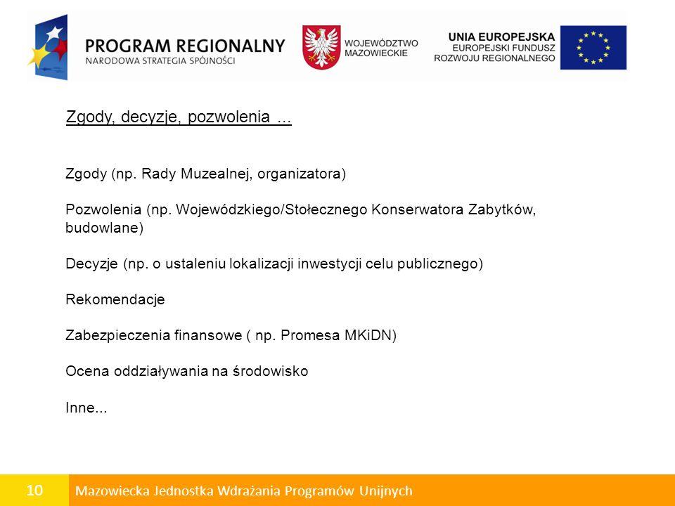 10 Mazowiecka Jednostka Wdrażania Programów Unijnych Zgody, decyzje, pozwolenia...