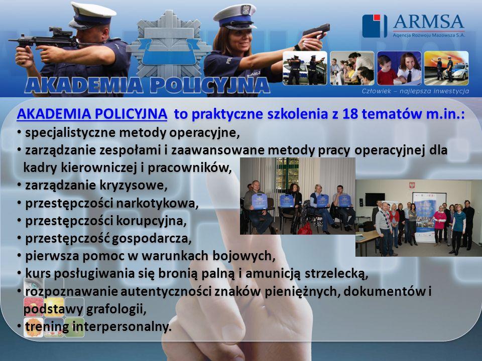 AKADEMIA POLICYJNA to praktyczne szkolenia z 18 tematów m.in.: specjalistyczne metody operacyjne, zarządzanie zespołami i zaawansowane metody pracy op