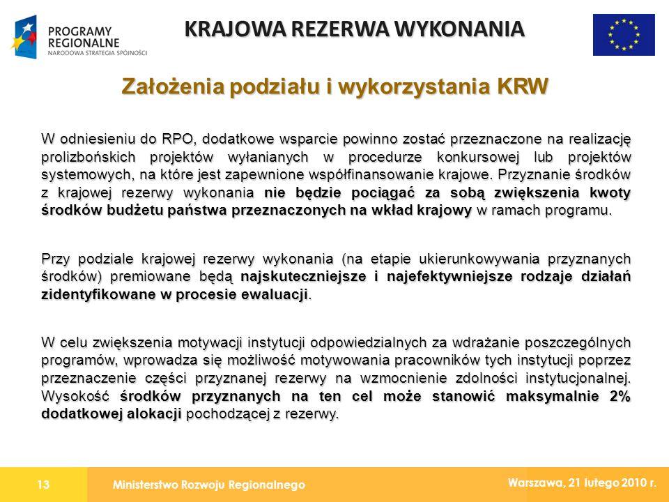 Ministerstwo Rozwoju Regionalnego13 Warszawa, 21 lutego 2010 r.