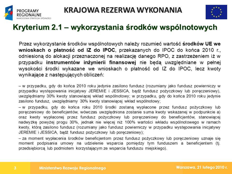 Ministerstwo Rozwoju Regionalnego3 Warszawa, 21 lutego 2010 r.