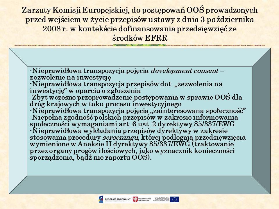 Zarzuty Komisji Europejskiej, do postępowań OOŚ prowadzonych przed wejściem w życie przepisów ustawy z dnia 3 października 2008 r. w kontekście dofina