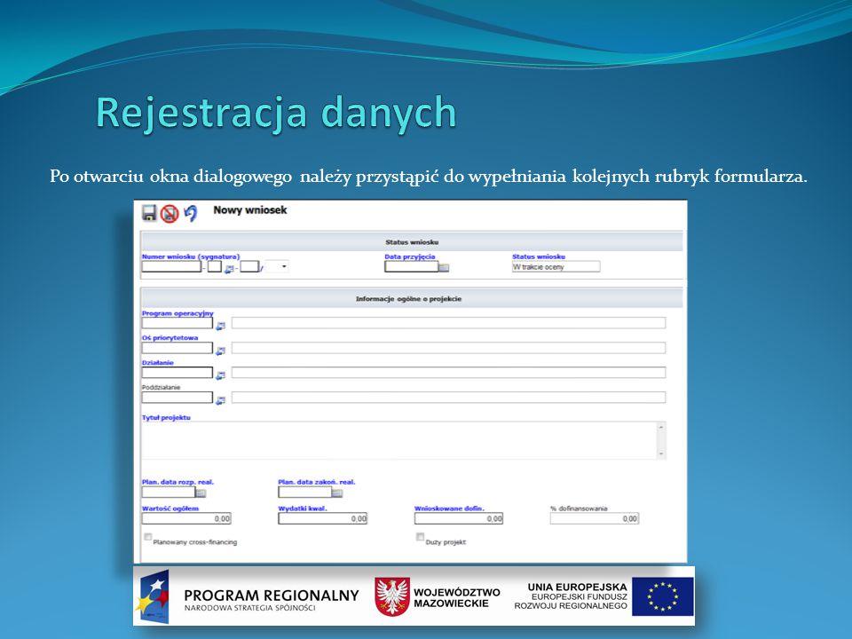 Po otwarciu okna dialogowego należy przystąpić do wypełniania kolejnych rubryk formularza.